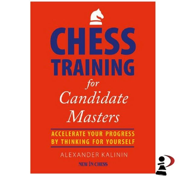 Chess Training for Candidate Masters,
