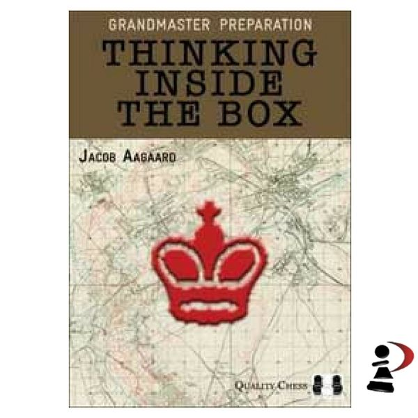 Thinking Inside the Box (hardcover) by Jacob Aagaard